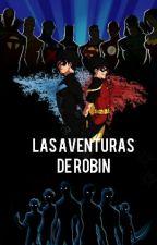Las Aventuras de Robin by MuffinHipsta