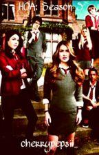 HOA: Season 5 by cherrypepsii_