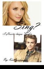 Sing? (Hunter Hayes fanfic) by Kaitlyyyyyyyn