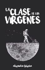 La clase de los Vírgenes by MsDreams