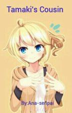 Tamaki's Cousin by Ana-senpai