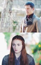 Last chance for honour by astarkofwinterfell