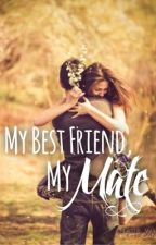My Best Friend, My Mate by booktuberbliss
