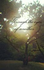 Through The Eyes Of Another by arbell
