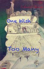 One Wish Too Many  [Destiel] by UniversalSatan