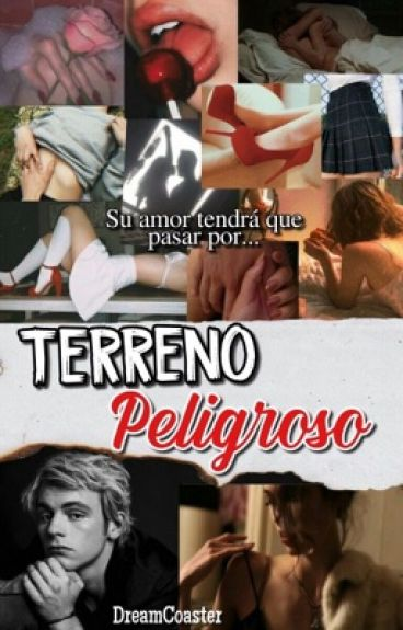 TERRENO PELIGROSO // ROSS LYNCH Y TU // HOT //