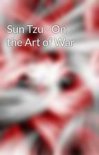 Sun Tzu - On the Art of War by Madjestik