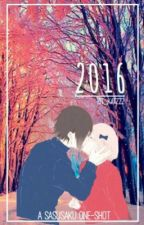 2016 ~SasuSaku One-Shot~ by Kit_Katzzz