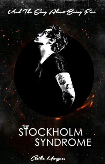 The Stockholm Syndrome [H.S] #Wattys2015 》HIATU 《