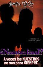 ¿Nuestro final? by JennyCuRu