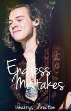 Endless Mistakes  | harry styles *sequel* by inharrys_direction