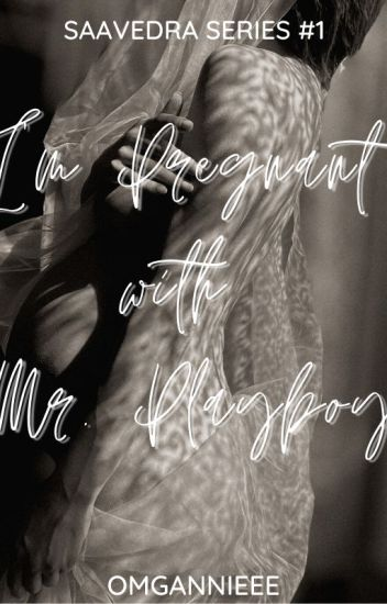 I'm Pregnant with Mr. Playboy |FIN|