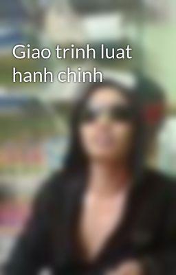 Giao trinh luat hanh chinh
