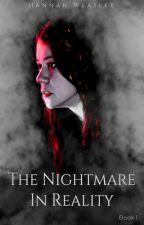 The Nightmare In Reality by thelyingcandor