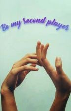 Be my second player. by Miss_Crying