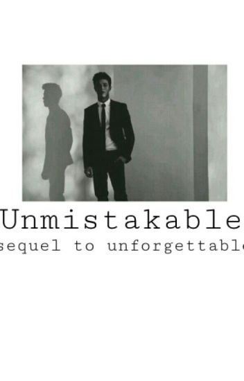 Unmistakable - Sequel