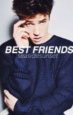 Best Friends [Cameron Dallas fanfic] by SeasideSunset