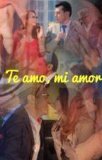 """Te amo, mi amor""- FerAna by andreagot"