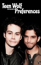 Teen Wolf Preferences by saturnsprayberry