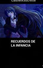 Recuerdos de la infancia (Castiel x Sucrette( by TsukumiNoYuki