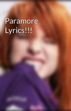 Paramore Lyrics!!! by myheart_isyours
