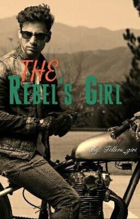 The Rebel's Girl by Tellers_Girl