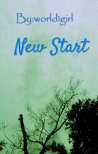 New Start  by world1girl