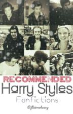 Recommended Harry Styles Fanfictions by harrywinkies