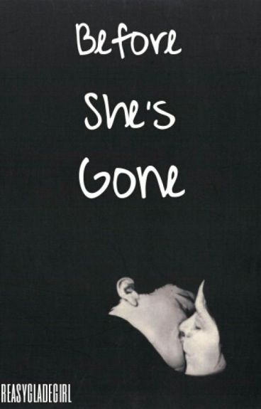 Before She's Gone {DISCONTINUED}