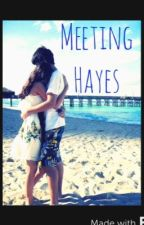Meeting Hayes by Alyssa_Grier14