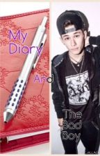 My Diary and The Bad Boy by anabanana6523