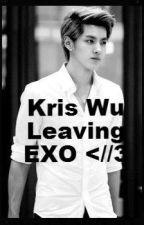 Kris Wu Leaving EXO by Shinchaii