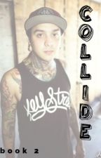 Collide (Tony Perry) by sidewaystiara