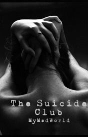 The Suicide Club by MyMadWorld