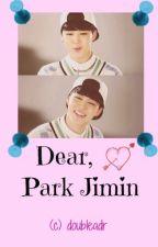 Dear, Park Jimin by DoubleADR