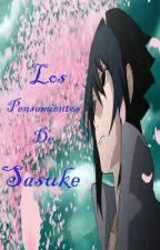 Los   Pensamientos de Sasuke by maxi407