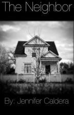 The Neighbor by JenniferCaldera