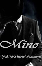 Mine   by YADIknowsYAsecrets