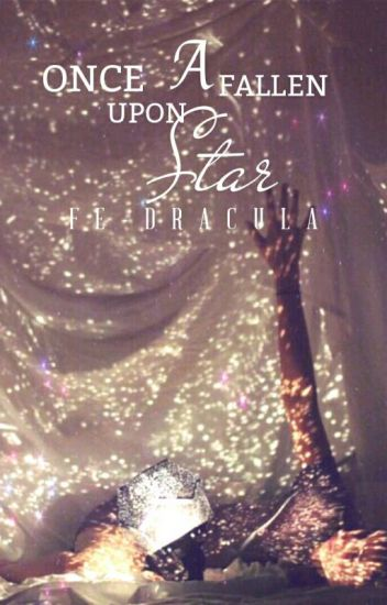 Once Upon a Fallen Star [ Coming soon ]