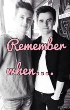 Remember when.... by Fanficreader_2001