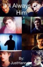 It'll Alway's Be Him *Isaac Lahey* by JustHannah_