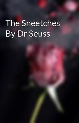 The Sneetches By Dr Seuss