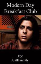 Modern Day Breakfast Club by JustHannah_