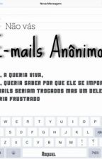E-mails Anônimos by calum_hoodinheiro