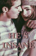 He's Insane (Dave Franco AU) by alanisxo