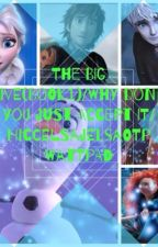 The Big Five (book 1)/Why don't you just accept it/ by HiccelsaJelsaOTP