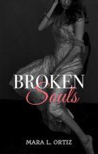 Broken Souls by Ortiz-Novels