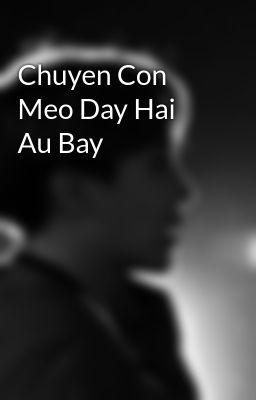 Đọc truyện Chuyen Con Meo Day Hai Au Bay