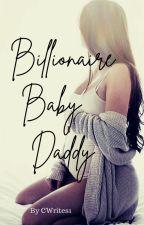 Billionaire Baby Daddy by krazygirlz032000