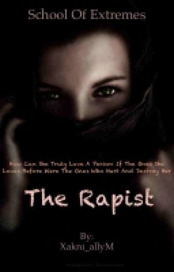 SCHOOL OF EXTREMES: The Rapist - (R-18)